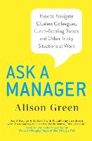 Ask a Manager: How to Navigate...