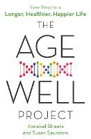 The Age-Well Project: Easy Ways to a...