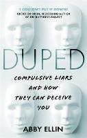 Duped: Compulsive Liars and How They...