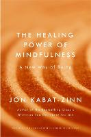 The Healing Power of Mindfulness: A...
