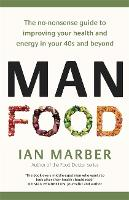 ManFood: The no-nonsense guide to...