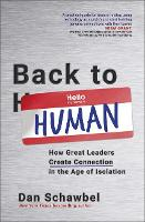Back to Human: How Great Leaders...