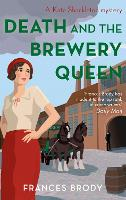 Death and the Brewery Queen: Book 12...
