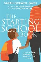 The Starting School Book: How to...