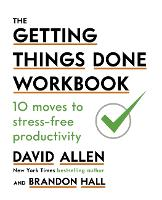 The Getting Things Done Workbook: 10...