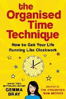 The Organised Time Technique: How to...