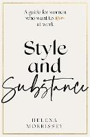 Style and Substance