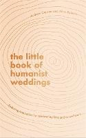 The Little Book of Humanist Weddings