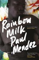 Rainbow Milk: an Observer 2020 Top 10...