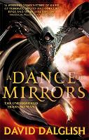 A Dance of Mirrors: Book 3 of...