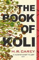 The Book of Koli: The Rampart ...