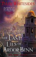 The Last Lies of Ardor Benn: Kingdom...