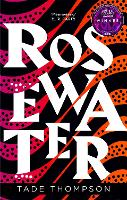 Rosewater: Book 1 of the Wormwood...