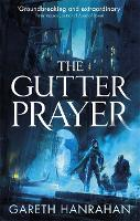The Gutter Prayer: The Black Iron...
