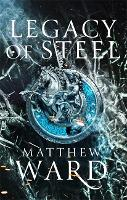 Legacy of Steel: Book Two of the...