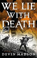We Lie with Death: The Reborn Empire,...
