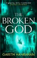 The Broken God: Book Three of the...