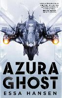Azura Ghost: Book Two of The...