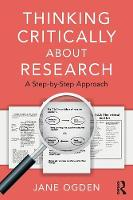 Thinking Critically about Research: A...