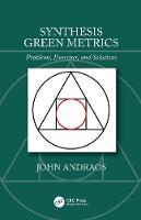 Synthesis Green Metrics: Problems,...