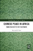 Chinese Peace in Africa: From...
