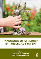 Handbook of Children in the Legal System