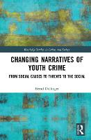 Changing Narratives of Youth Crime:...