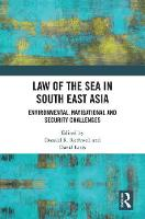 Law of the Sea in South East Asia:...