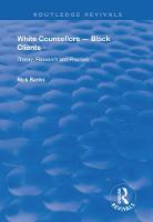 White Counsellors - Black Clients:...