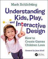 Understanding Kids, Play, and...