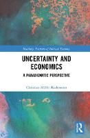 Uncertainty and Economics: A...