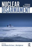 Nuclear Disarmament: A Critical...