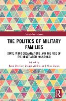 The Politics of Military Families:...