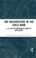 The Architecture of the Child Mind: ...