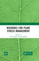 Microbes for Plant Stress Management