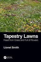 Tapestry Lawns: Freed from Grass and...