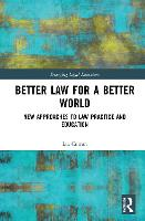 Better Law for a Better World: New...