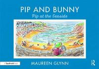 Pip and Bunny: Pip at the Seaside
