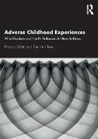 Adverse Childhood Experiences: What...