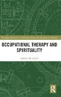 Occupational Therapy and Spirituality