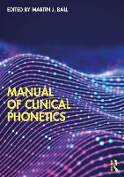 Manual of Clinical Phonetics