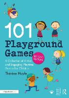 101 Playground Games: A Collection of...
