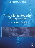 Professional Security Management: A...