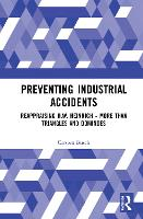 Preventing Industrial Accidents:...