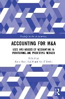 Accounting for M&A: Uses and Abuses ...