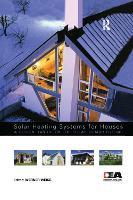 Solar Heating Systems for Houses: A...