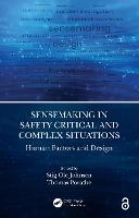 Sensemaking in Safety Critical and...