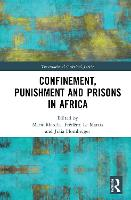 Confinement, Punishment and Prisons ...