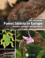 Forest Insects in Europe: Diversity,...