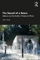 The Sound of a Room: Memory and the...